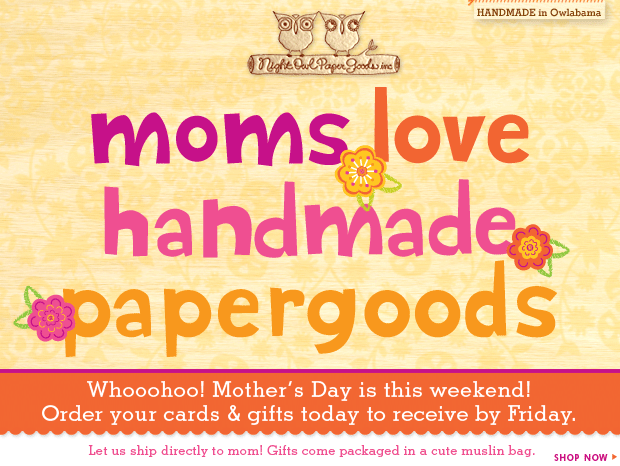 Moms love handmade paper goods