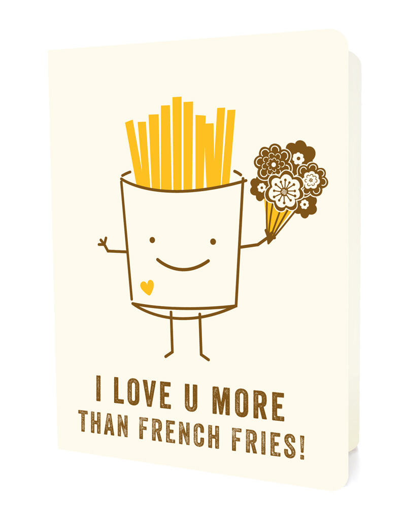 50 First Dates Quotes I Love You More Than : french fries ? Love & Affection • LETTERPRESS ? Love ...