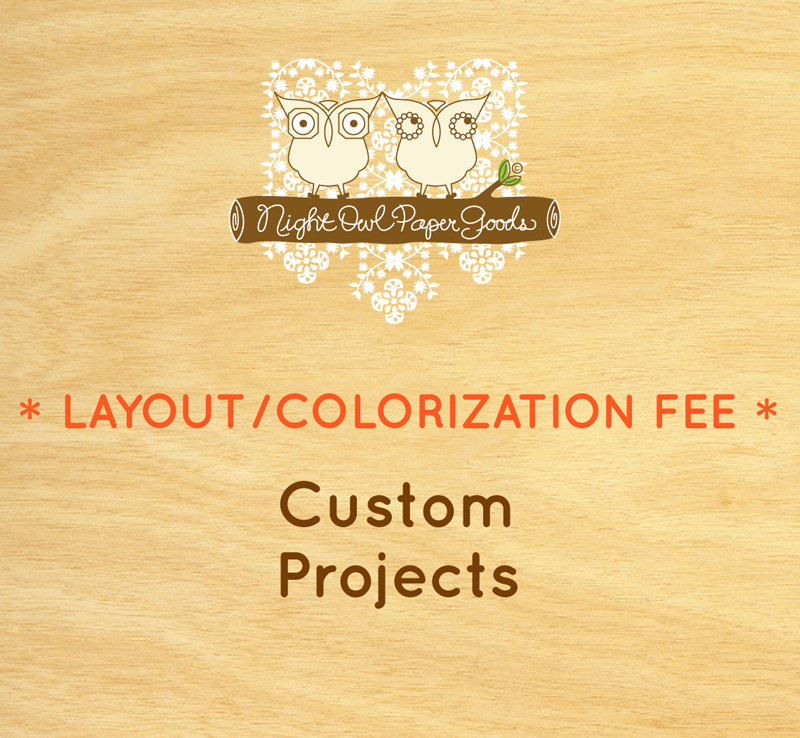 Layout or Colorization Fee for Custom Projects